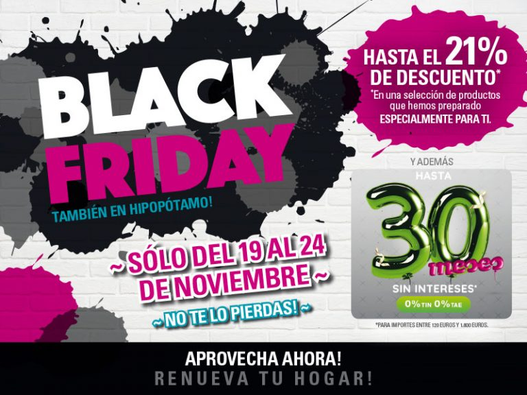 ¡Black Friday 2018 en Hipopótamo Muebles & Decoración!