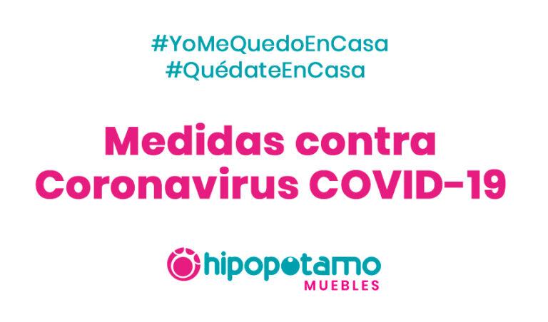 Por ti y por todos. Medidas contra Coronavirus COVID-19