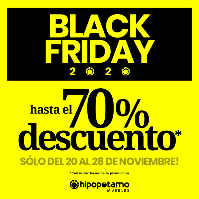 Black Friday 2020 en Hipopótamo Muebles & Decoración